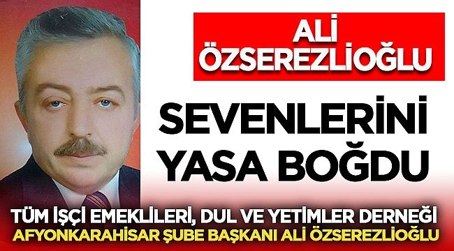 Dernek Başkanı Ali Özserezlioğlu hayatını kaybetti!
