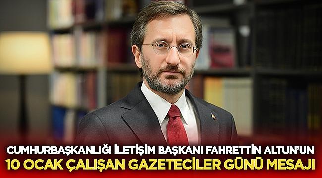 Fahrettin Altun'un 10 Ocak Çalışan Gazeteciler Günü Mesajı