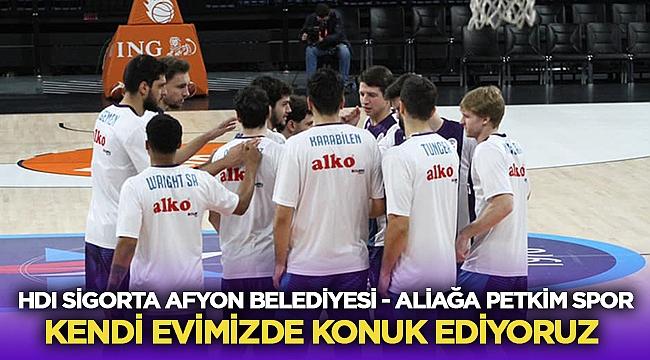 HDI Sigorta Afyon Belediyesi, Aliağa Petkimspor'u konuk edecek