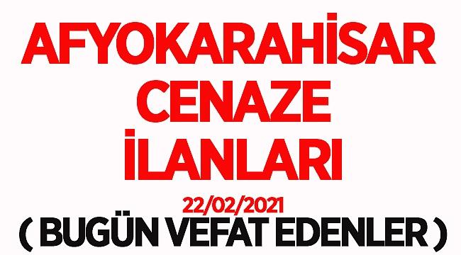 Afyon Belediyesi Cenaze İlanları ( 22 Şubat 2021 )