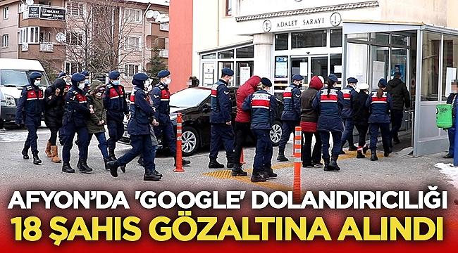 Afyon'da 'Google' dolandırıcılığı