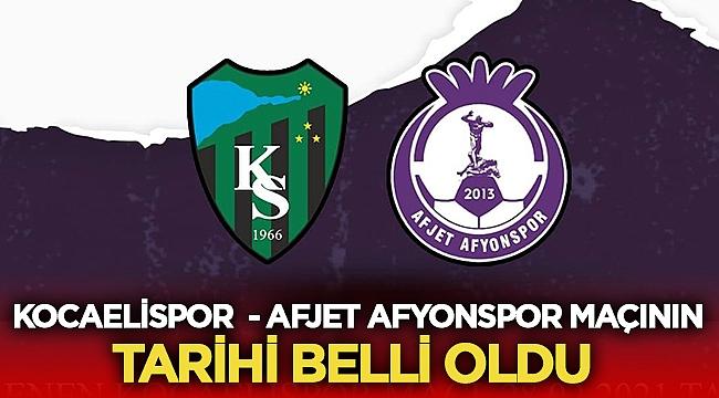 Kocaelispor Afjet Afyonspor maçı ne zaman?