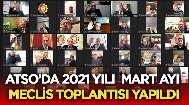 Atso 2021 Mart ayı Meclis Toplantısını Yaptı