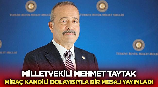 Mehmet Taytak, Miraç Kandili mesajı yayınladı