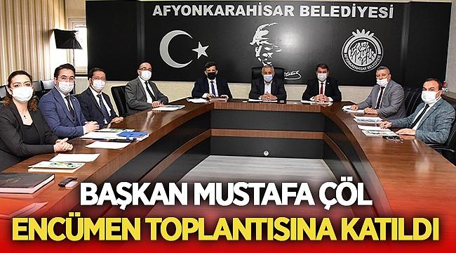 Mustafa Çöl, Encümen toplantısına katıldı