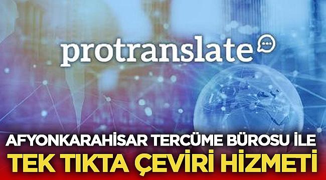 Afyonkarahisar Tercüme Bürosu ile Tek Tıkta Çeviri Hizmeti