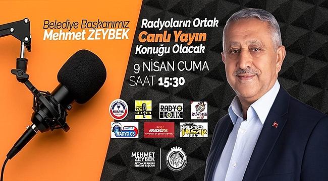 Başkan Zeybek 7 radyoda ortak yayında konuşacak