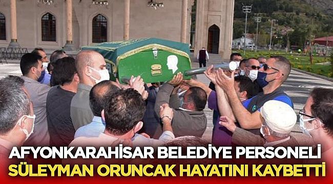 Belediye Personeli Süleyman Oruncak Hayatını Kaybetti