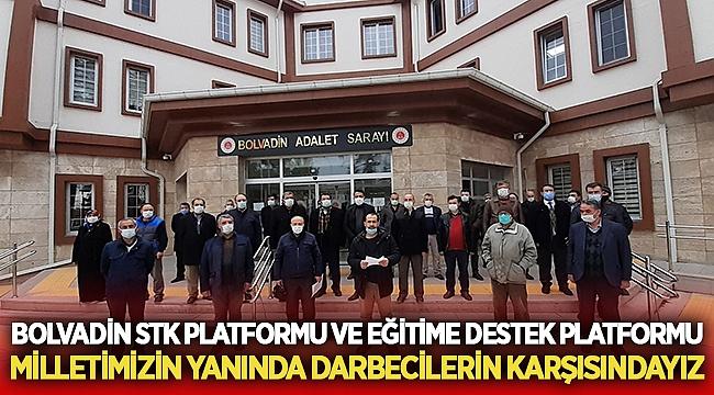 Bolvadin Stk Platformu : Milletimizin Yanında Darbecilerin Karşısındayız