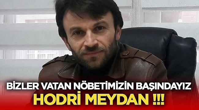 Eğitim Bir-Sen Şube Başkanı Arslan: Hodri Meydan!!