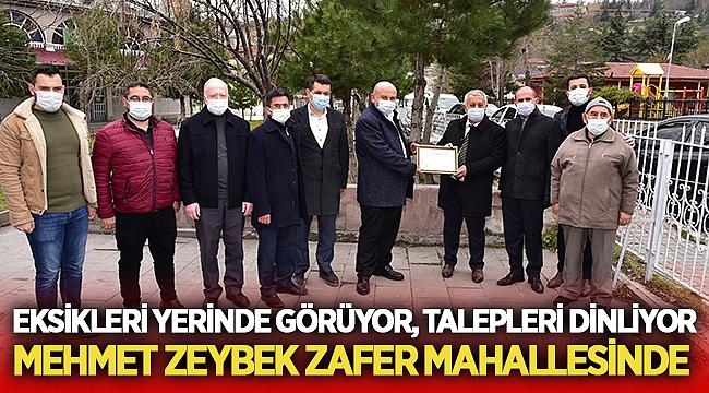 Mehmet Zeybek, Zafer Mahallesi'ni ziyaret etti