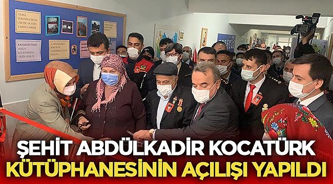 Şehit Abdülkadir Kocatürk kütüphanesinin açılışını yapıldı