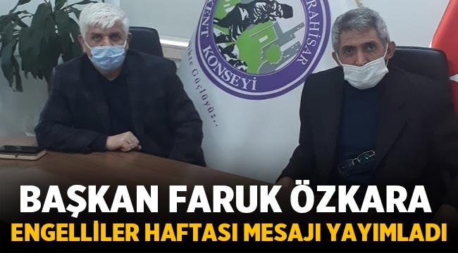 Başkan Özkara, Engelliler Haftası mesajı yayımladı