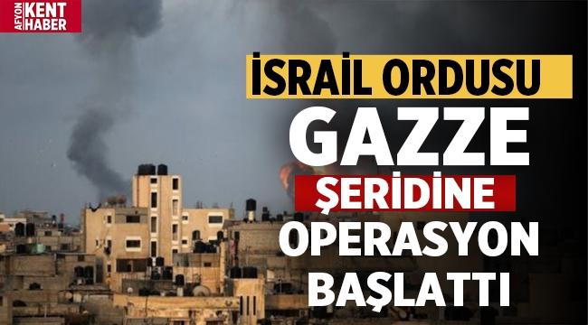 İsrail ordusu, israil askerlerinin Gazze'ye girdiğini duyurdu