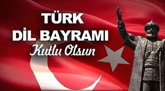 Türk Dil Bayramı'nın 742. yıl Dönümü Kutlu Olsun