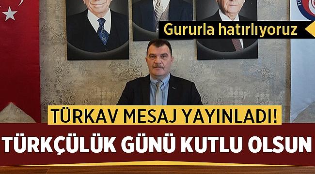 Türkav Başkanı Ahmet Nal: Gururla hatırlıyoruz ve yad ediyoruz