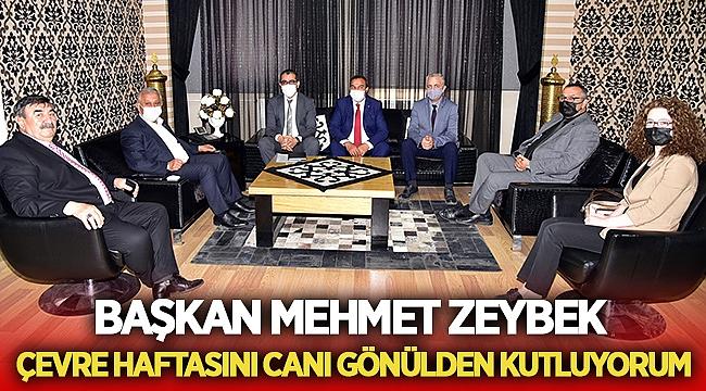Başkan Zeybek, Çevre Haftasını canı gönülden kutluyorum