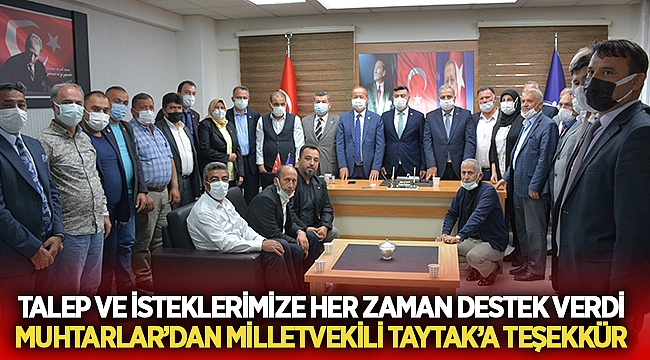 Muhtarlar Milletvekili Taytak'a teşekkür etti