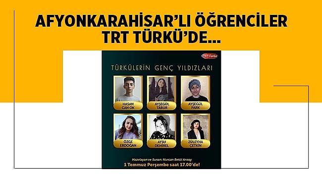 TRT TÜRKÜ Afyon'dan 6 öğrenciyi konuk edecek