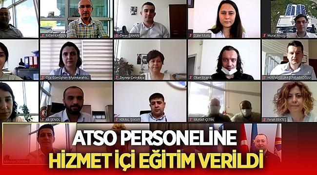 ATSO personeline Afet ve Acil Durum Planı eğitimi verildi