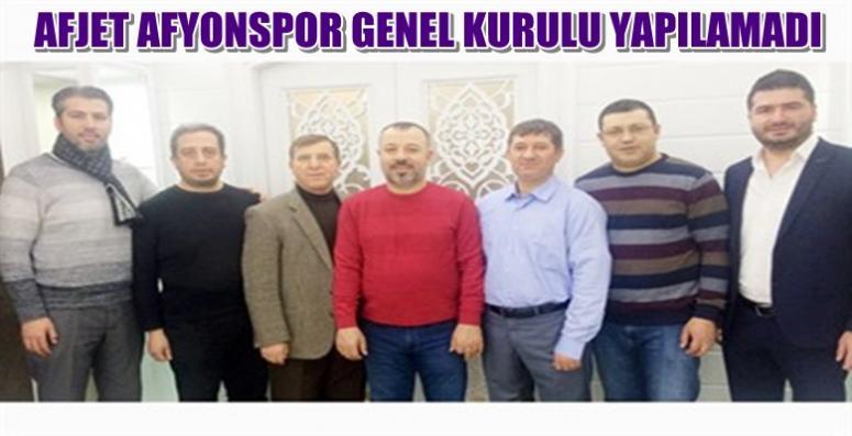 Afjet Afyonspor'da Genel kurul yapılamadı !!