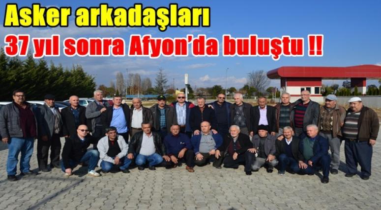 Asker arkadaşları 37 yıl sonra Afyon'da buluştu !!