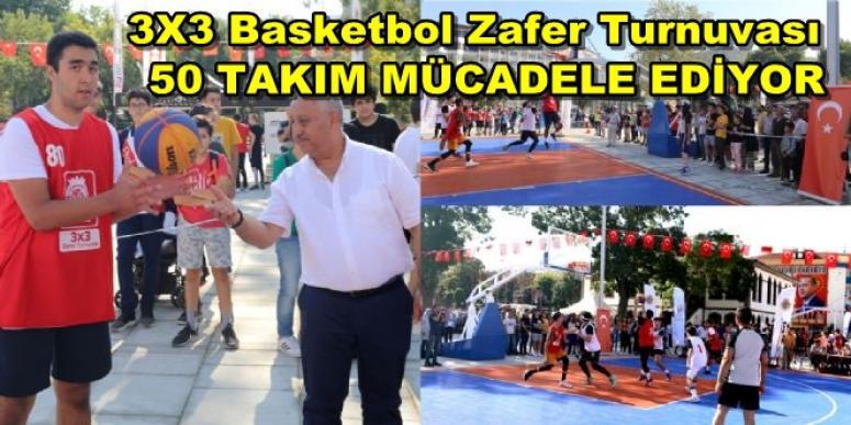 3X3 Basketbol Turnuvasında 50 takım mücadele ediyor !!