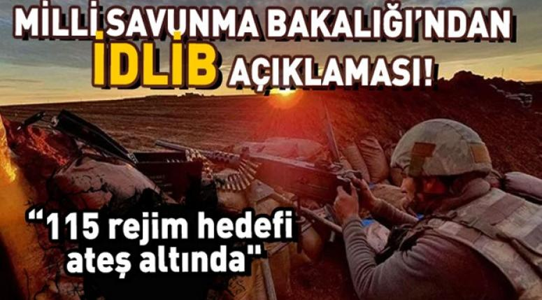 MSB'den son dakika İdlib açıklaması!