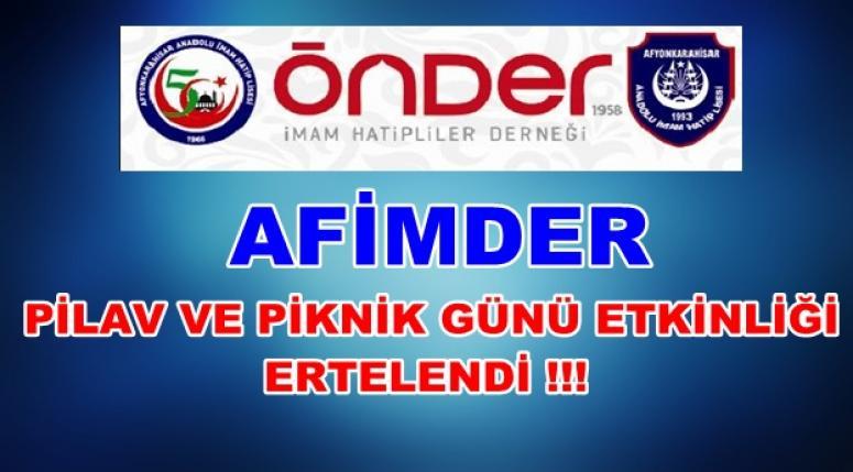 AFİMDER PİLAV GÜNÜ ERTELENDİ !!!