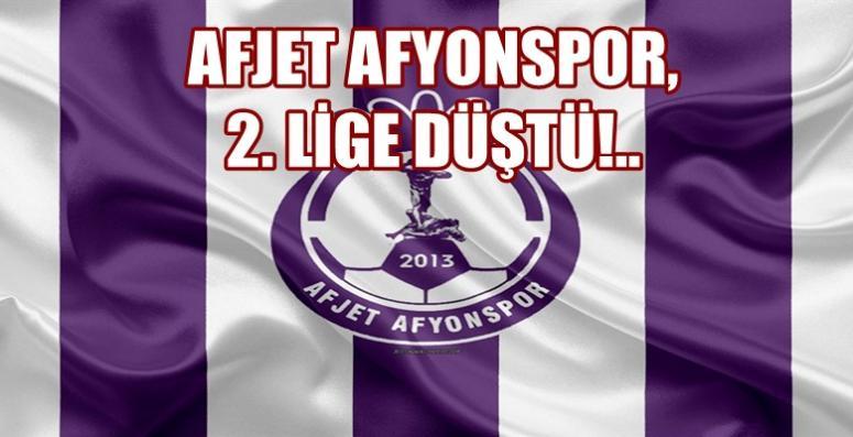 Afjet Afyonspor küme düştü !! 2. Lig'deyiz ..