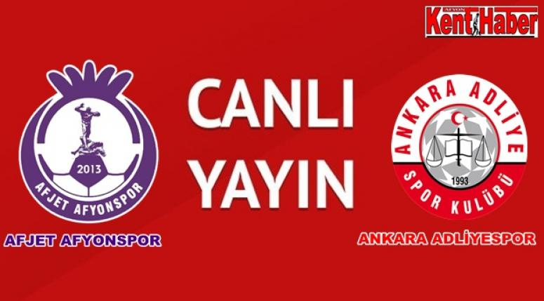 AFJET AFYONSPOR - ANKARA ADLİYESPOR CANLI YAYIN !!!