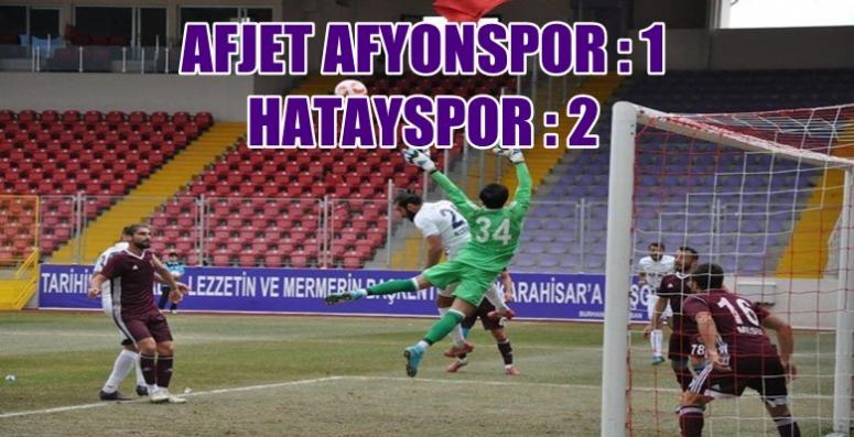 AFJET AFYONSPOR : 1 HATAYSPOR : 2