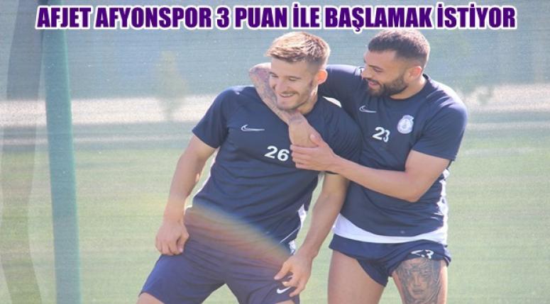 Afjet Afyonspor, lige 3 puan ile başlamak istiyor !!
