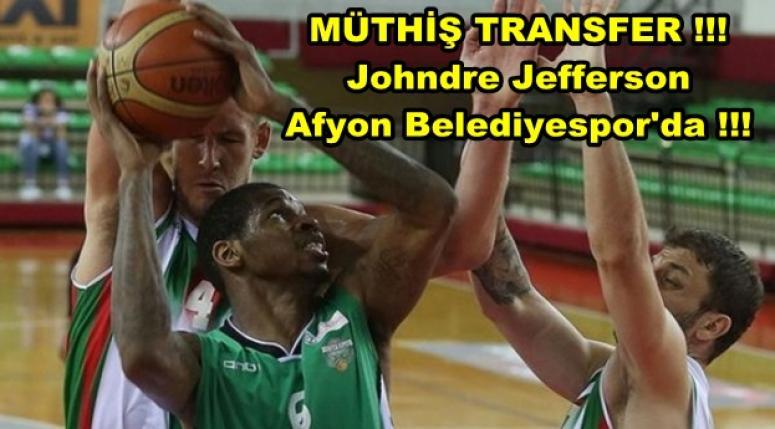 Johndre Jefferson Afyon Belediyespor'da !!!