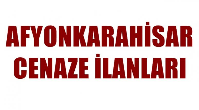AFYONKARAHİSAR CENAZE İLANLARI