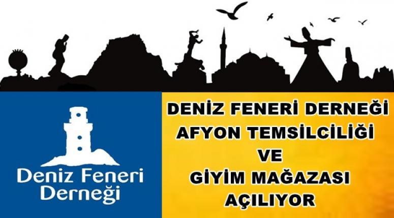 Deniz Feneri Derneği Afyon temsilciliği açılıyor !!!