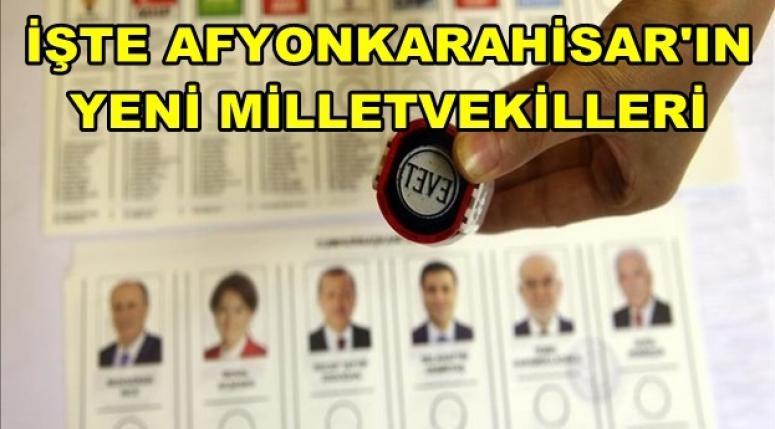 Afyonkarahisar'ın yeni Milletvekilleri