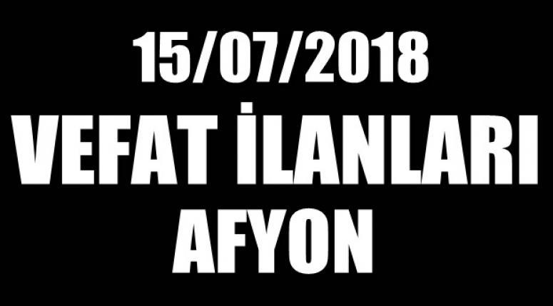 AFYON CENAZE İLANLARI - 15/07/2018