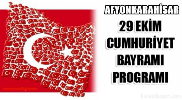Afyonkarahisar Cumhuriyet Bayramı kutlama programı açıklandı