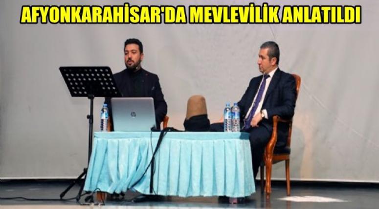 """""""Afyonkarahisar'da Mevlevilik"""" konulu söyleşi gerçekleştirildi"""