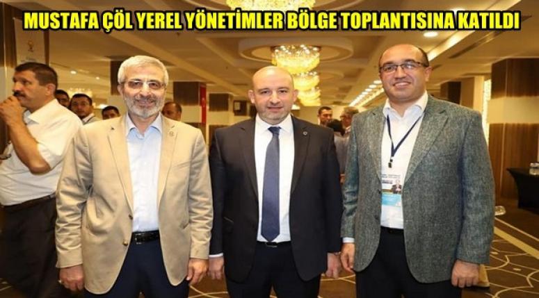 Mustafa Çöl, Yerel Yönetimler toplantısına katıldı !!