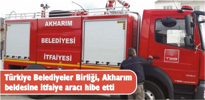 Türkiye Belediyeler Birliği, Akharım beldesine itfaiye aracı hibe etti