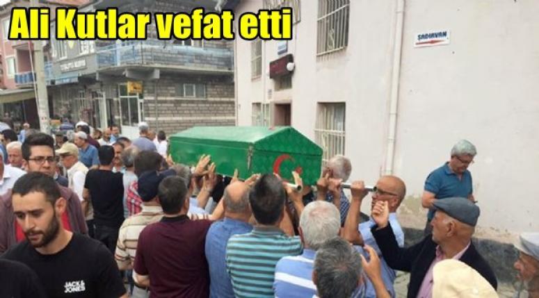 Ali Kutlar vefat etti