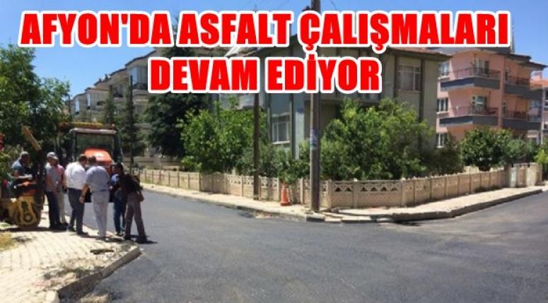 AFYON'DA ASFALT ÇALIŞMALARI DEVAM EDİYOR !!!