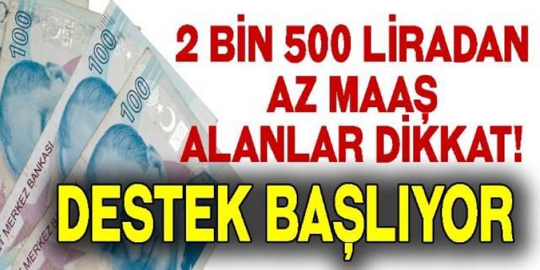 2 Bin 500 Liradan Az Maaş Alanlar Dikkat!