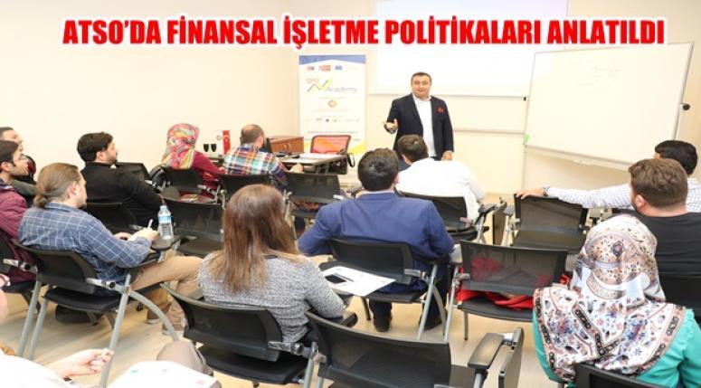 Atso'da Finansal Politikalar anlatıldı
