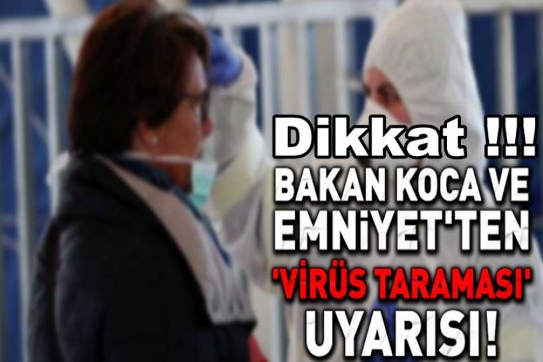 """Emniyet Genel Müdürlüğü, """"Virüs taraması"""" uyarısı yaptı"""