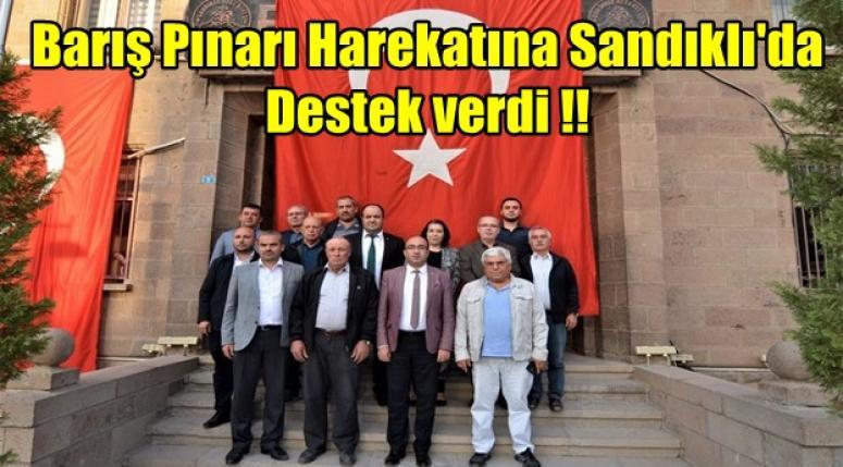 Barış Pınarı Harekatına Sandıklı'da Destek verdi !!