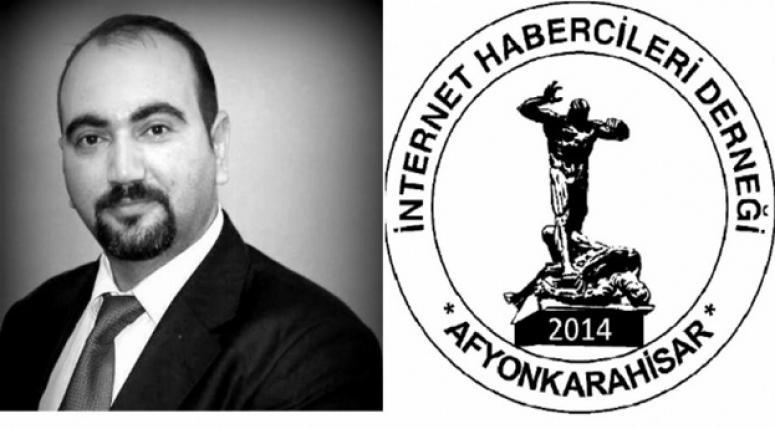 Afyon İnternet Habercileri Derneği Başkanı Ögeday;