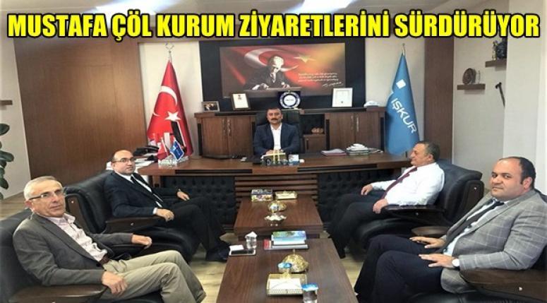 Mustafa Çöl Kurum ziyaretlerine devam ediyor !!